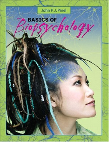 Basics of Biopsychology: Pinel John P. J.