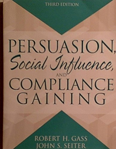 9780205462162: Persuasion: Social Influence and Compliance Gaining (3rd Edition)