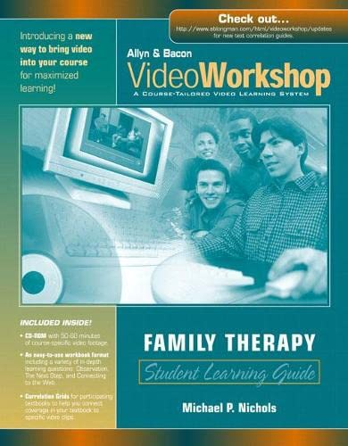 9780205462834: VideoWorkshop for Family Therapy: Student Learning Guide with CD-ROM (Allyn & Bacon VideoWorkshop: A Course-Tailored Video Learning System)