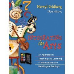 9780205463121: Integrating the Arts: An Approach to Teaching and Learning in Multicultural and Multilingual Settings [With Access Code]