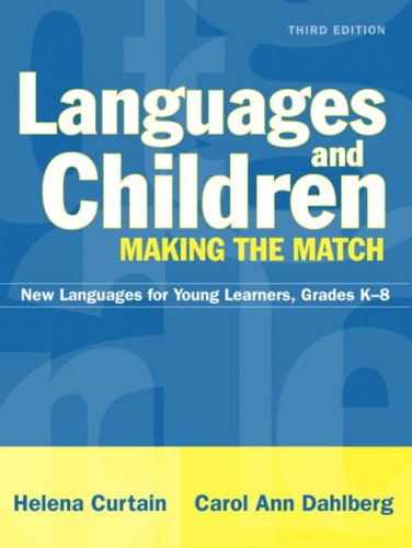 9780205463718: Languages and Children--Making the Match: New Languages for Young Learners, Grades K-8, MyLabSchool Edition (3rd Edition)