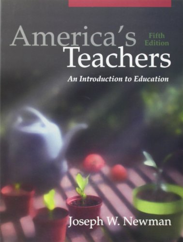 9780205463961: America's Teachers: An Introduction to Education (5th Edition)