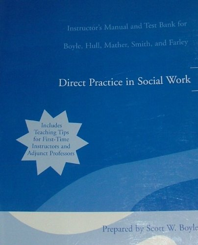 9780205464043: Direct Practice in Social Work (Instructor's Manual and Test Bank)