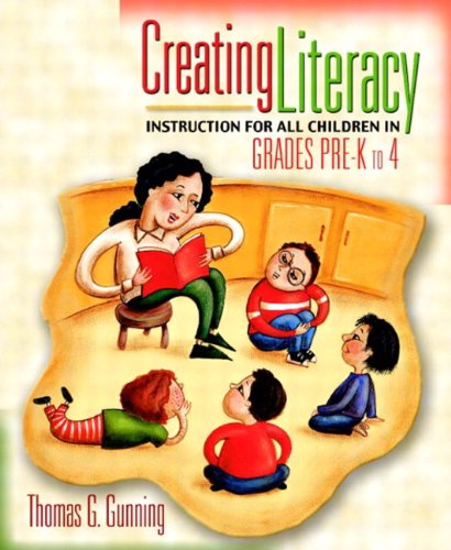 9780205464586: Creating Literacy Instruction for All Children in Grades Pre-K to 4, MyLabSchool Edition