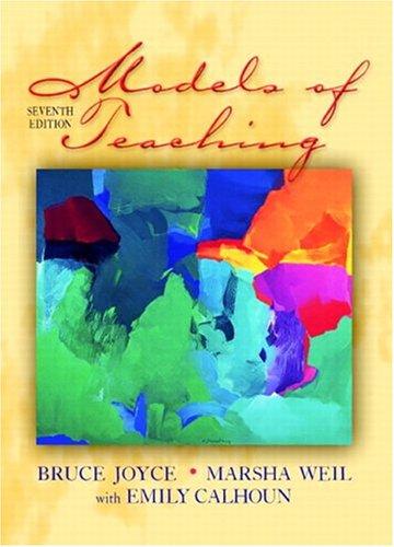 9780205464647: Models of Teaching, MyLabSchool Edition (7th Edition)