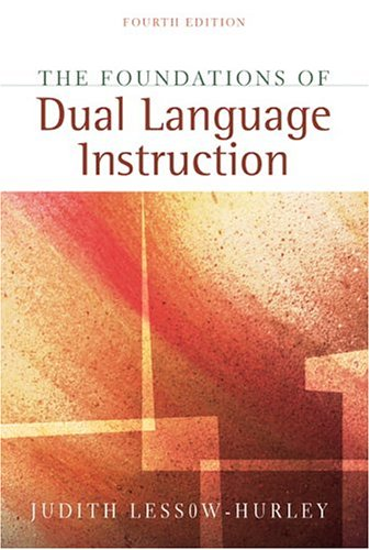 9780205464685: Foundations of Dual Language Instruction, The, MyLabSchool Edition (4th Edition)