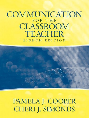 9780205466269: Communication for the Classroom Teacher (8th Edition)