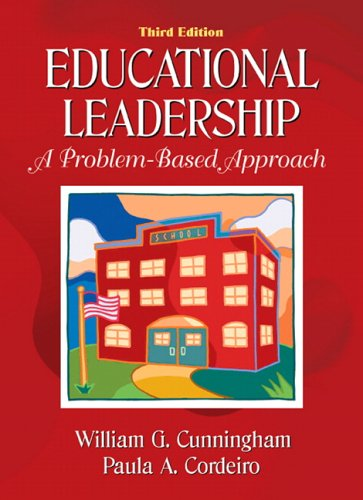 9780205466344: Educational Leadership: A Problem-Based Approach (3rd Edition)