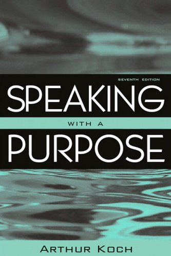 9780205467044: Speaking With a Purpose (7th Edition)
