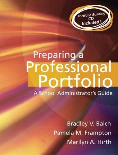 9780205467204: Preparing A Professional Portfolio: A School Administrator's Guide