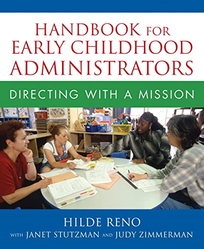 9780205469802: Handbook for Early Childhood Administrators: Directing with a Mission: A Handbook for Early Childhood Administrators