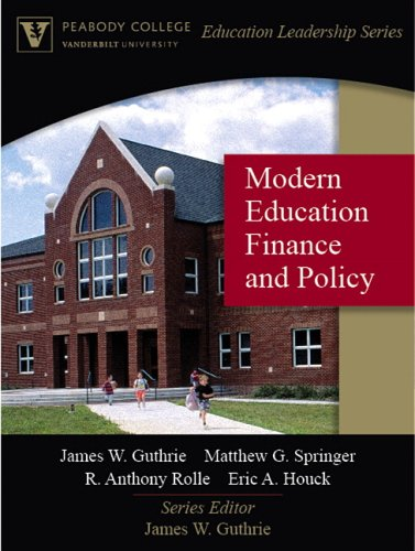 9780205470013: Modern Education Finance and Policy (Peabody College Education Leadership Series)
