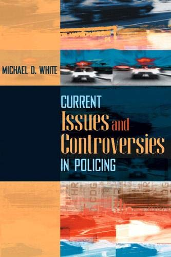 9780205470051: Current Issues and Controversies in Policing
