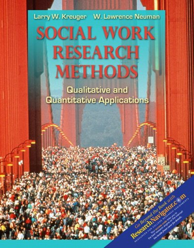 Social Work Research Methods with Research Navigator: Kreuger, Larry W.; Neuman, W. Lawrence