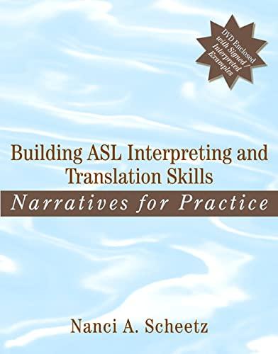 9780205470259: Building ASL Interpreting and Translation Skills: Narratives for Practice (with DVD)