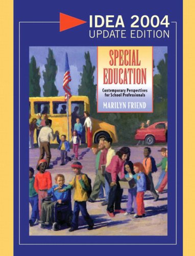 9780205470358: Special Education: Contemporary Perspectives for School Professionals, IDEA 2004 Update Edition