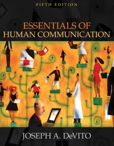 Essentials of Human Communication (with Study Card): Joseph A. DeVito