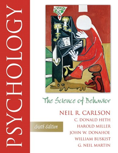 Psychology: The Science of Behavior (6th Edition): Neil R. Carlson,