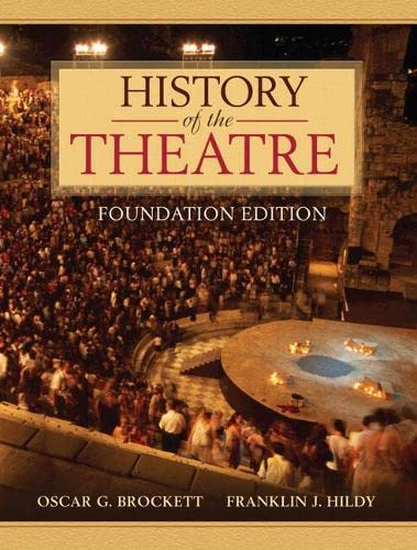 9780205473601: History of the Theatre, Foundation Edition
