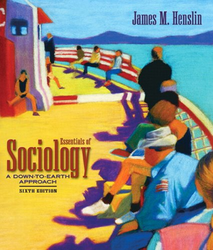 9780205479214: Essentials of Sociology: A Down-to-Earth Approach (with Study Card) (6th Edition)