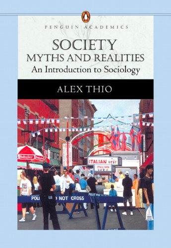 9780205480500: Society: Myths and Realities, An Introduction to Sociology (Penguin Academics Series)
