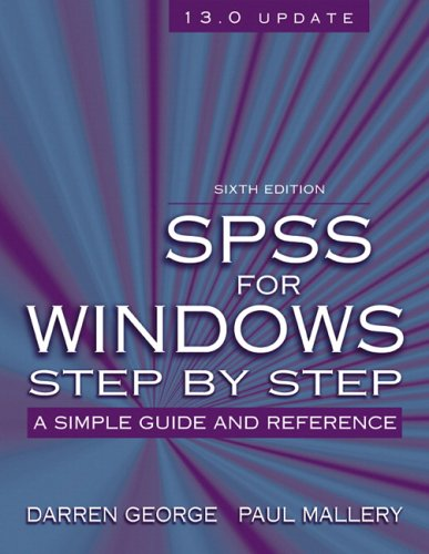 9780205480715: SPSS for Windows Step-by-Step: A Simple Guide and Reference, 13.0 update (6th Edition)