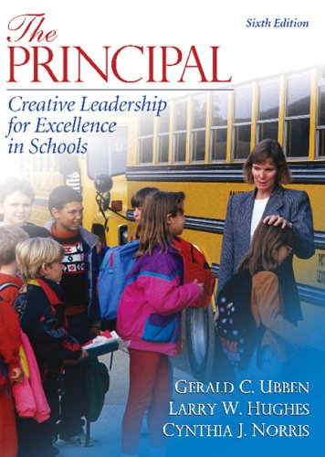 9780205481378: The Principal: Creative Leadership for Excellence in Schools (6th Edition)