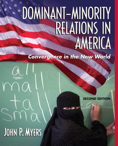 9780205482412: Dominant-Minority Relations in America: Convergence in the New World (2nd Edition)