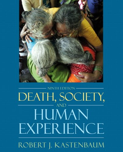 9780205482627: Death, Society, and the Human Experience (9th Edition)