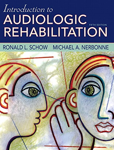 9780205482924: Introduction to Audiologic Rehabilitation (5th Edition)