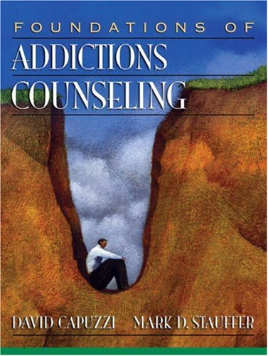 9780205483129: Foundations of Addictions Counseling