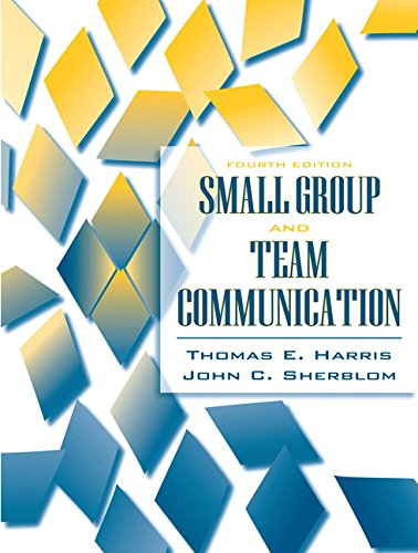9780205483679: Small Group and Team Communication (4th Edition)