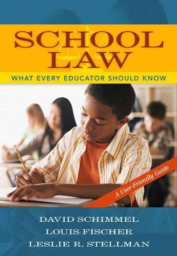 9780205484058: School Law: What Every Educator Should Know, A User-Friendly Guide