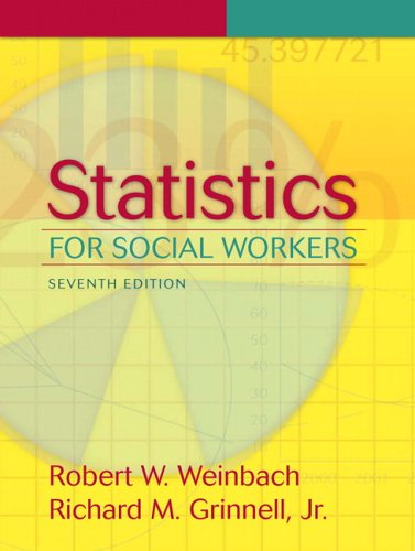 9780205484225: Statistics for Social Workers (7th Edition)