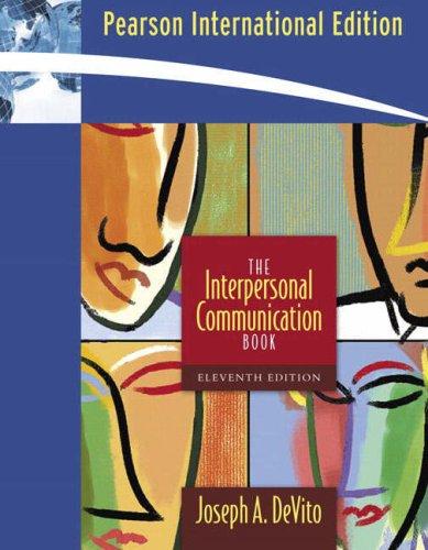 9780205484294: The Interpersonal Communication Book: International Edition