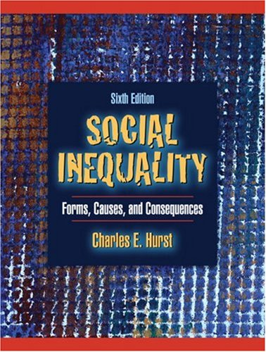 9780205484362: Social Inequality: Forms, Causes and Consequences (6th Edition)