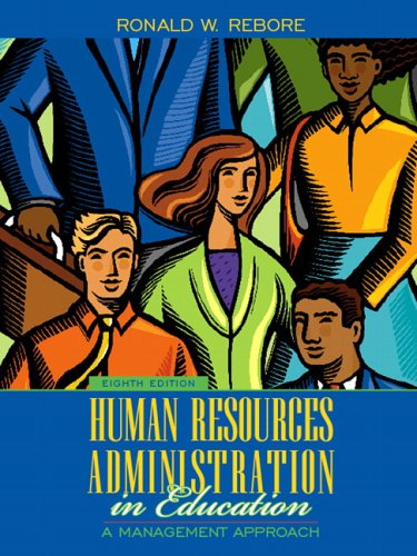 9780205485079: Human Resources Administration in Education: A Management Approach (8th Edition)
