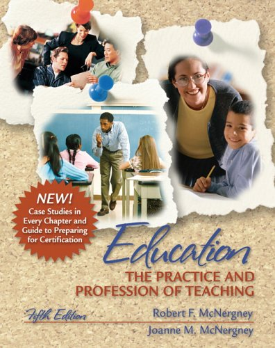 9780205485581: Education: The Practice and Profession of Teaching (5th Edition)