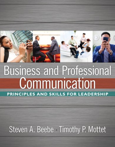 Business and Professional Communication: Mottet, Timothy P.,