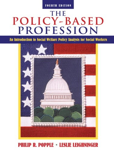 9780205485925: The Policy-Based Profession: An Introduction to Social Welfare Policy Analysis for Social Workers (4th Edition)