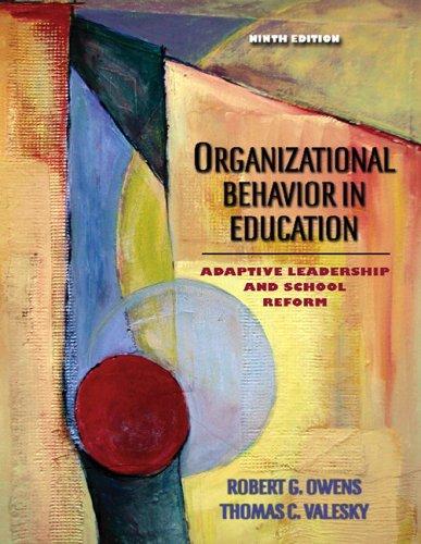 9780205486366: Organizational Behavior in Education: Adaptive Leadership and School Reform (9th Edition)