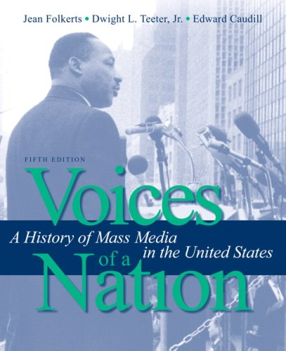 Voices of a Nation: A History of: Folkerts, Jean/ Teeter,