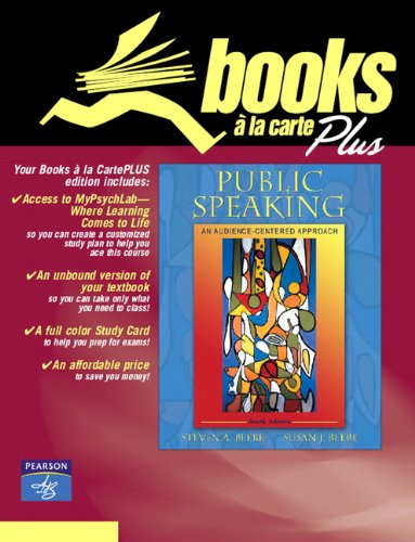 9780205487578: Public Speaking: An Audience-Centered Approach, Books a la Carte Plus MySpeechLab (6th Edition)