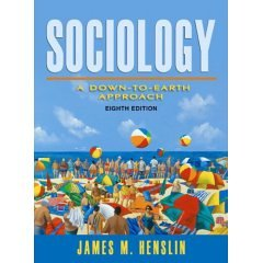 9780205488476: Sociology: A Down- to- Earth Approach