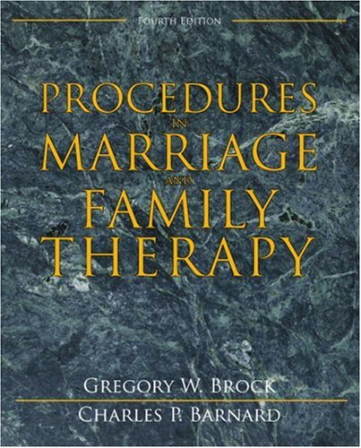 Procedures in Marriage and Family Therapy: Brock, Gregory W.; Barnard, Charles P.