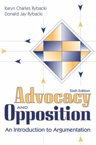 9780205488780: Advocacy and Opposition: An Introduction to Argumentation (6th Edition)