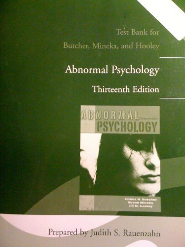"Test Bank for Butcher, Mineka, and Hooley "" Abnormal Psychology"" 13th Edition: RAUENZAHN,..."