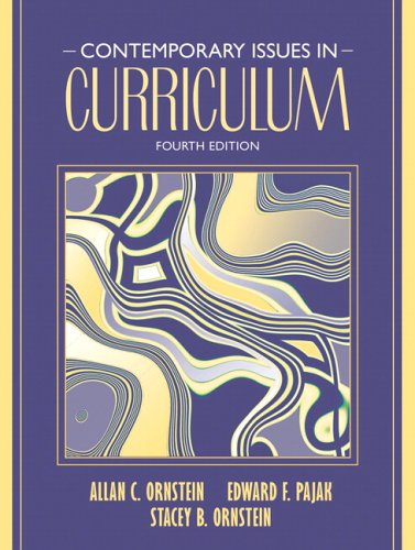 9780205489251: Contemporary Issues in Curriculum (4th Edition)