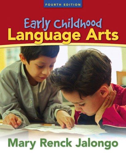 9780205490462: Early Childhood Language Arts (4th Edition)