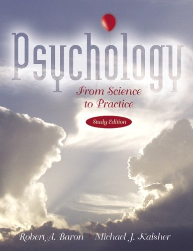 9780205490806: Psychology From Science to Practice, S.O.S. Edition
